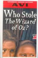 Who Stole the Wizard of Oz?