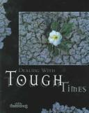 Dealing With Tough Times (Minicourses) by Marilyn Kielbasa