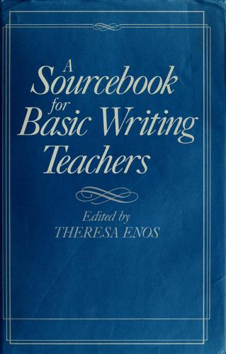 A Sourcebook for basic writing teachers by