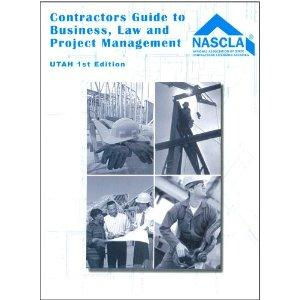Utah, Contractors Guide to Business, Law and Project Management, First Edition by