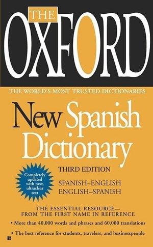 The Oxford New Spanish Dictionary by