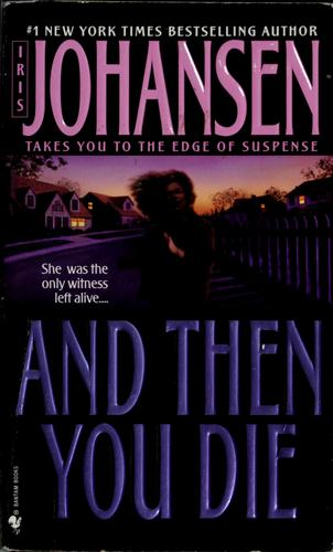 And Then You Die: A Novel