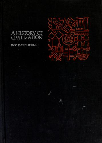 A History of civilization, the story of our heritage by