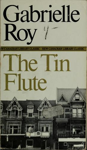 The tin flute by Roy, Gabrielle