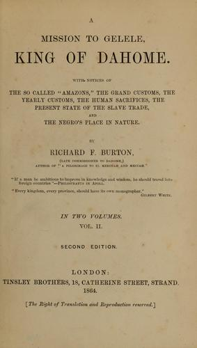 A mission to Gelele, king of Dahome by Burton, Richard Sir