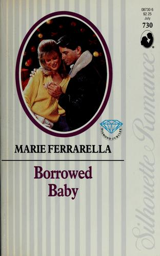 Borrowed baby by Marie Ferrarella