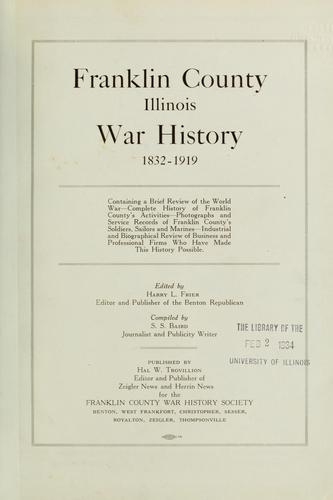 Franklin County, Illinois, war history, 1832-1919 by S. Sylvester Baird