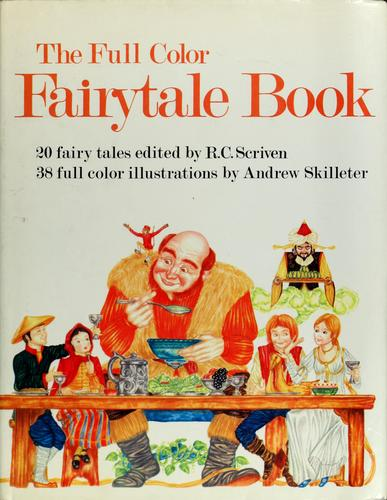 The full color fairytale book by R. C. Scriven