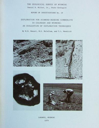 Exploration for diamond-bearing kimberlite in Colorado and Wyoming by W. Dan Hausel