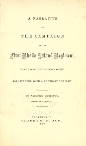 A narrative of the campaign of the First Rhode Island regiment, in the spring and summer of 1861 …