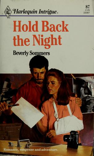Hold Back The Night by Beverly Sommers