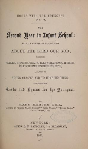 The second year in infant school by Mary H. Gill