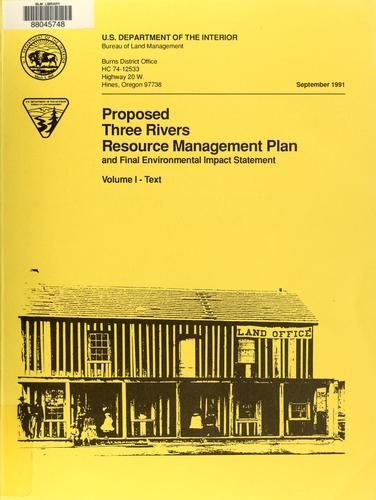 Proposed Three Rivers resource management plan by United States. Bureau of Land Management. Three Rivers Resource Area