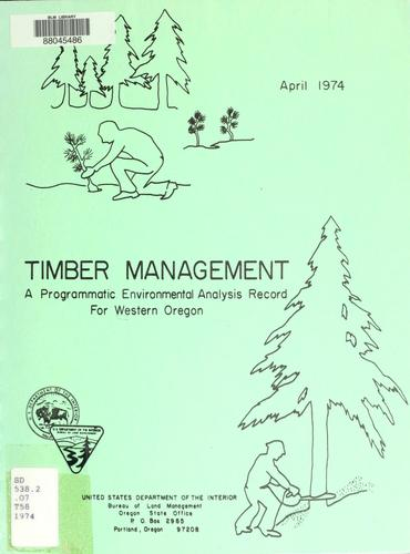 Timber management by United States. Bureau of Land Management. Oregon State Office