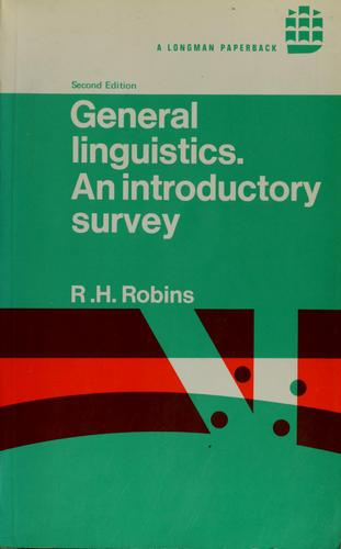 General linguistics by R. H. Robins