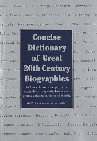 Concise Dictionary of Great 20th Century Biographies by RH Value Publishing