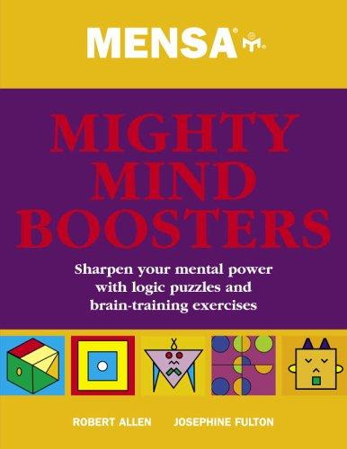 Mensa Mighty Mind Boosters by Robert Allen, Josephine Fulton
