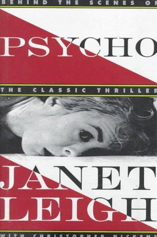 Psycho by Janet Leigh, Christopher Nickens