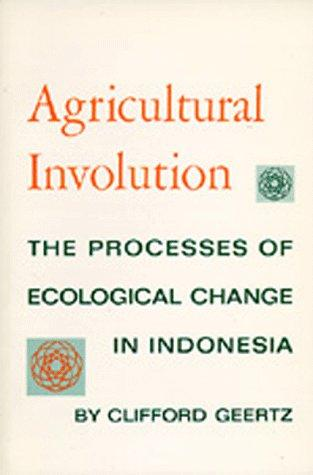 Agricultural involution by Clifford Geertz