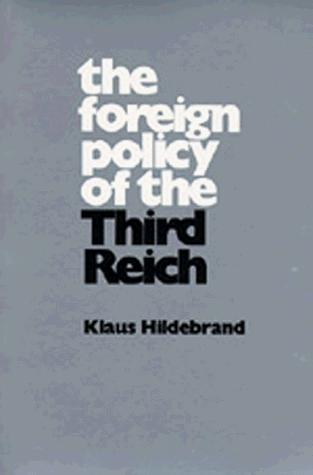 The foreign policy of the Third Reich.