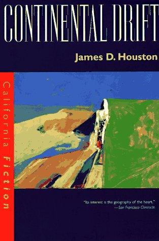 Continental drift by James D. Houston