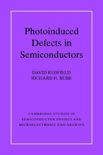 Photoinduced defects in semiconductors by