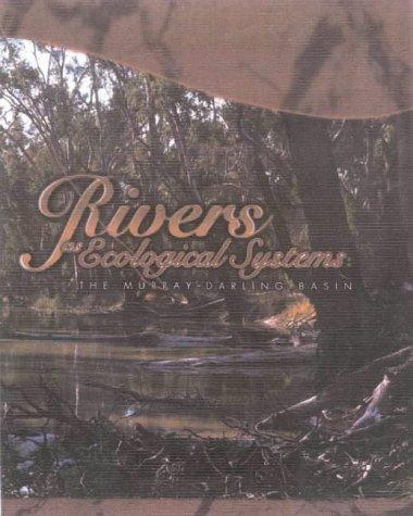 Rivers as Ecological Systems by Bill Young
