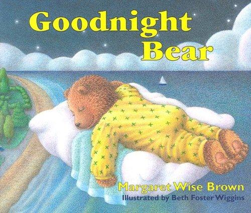 Goodnight Bear by Margaret Wise Brown