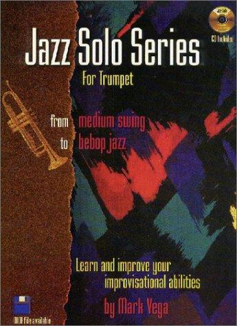 Jazz Solo Series for Trumpet (Book/Audio CD) by Mark Vega