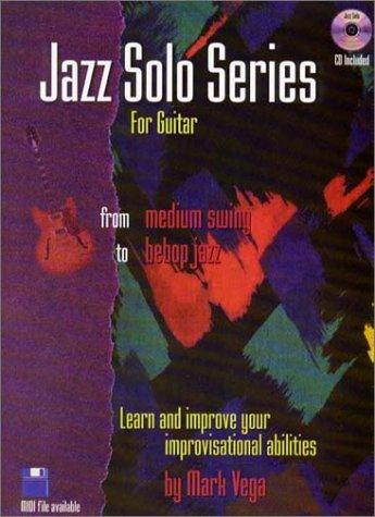 Jazz soloist Series for Guitar Book/audio CD by Mark Vega