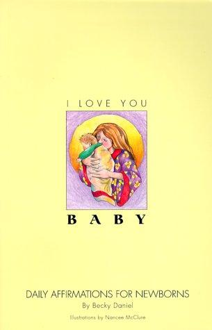 I Love You, Baby by Becky Daniel