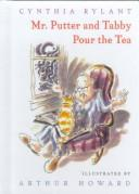 Mr. Putter & Tabby Pour the Tea (Mr. Putter & Tabby)