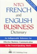 Ntc's French and English Business Dictionary by Michel Marcheteau, Lionel Dahan, Charles Pelloux, Jean-Pierre Berman, Michel Savio