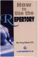 How to Use the Repertory by G.I. Bidwell