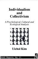Individualism and collectivism by Uichol Kim