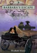 Barbara's Escape (Daughters of Liberty by Elizabeth Massie