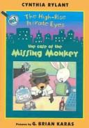 The Case of the Missing Monkey (High-Rise Private Eyes) by Cynthia Rylant