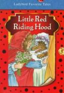 Little Red Riding Hood by Unauthored