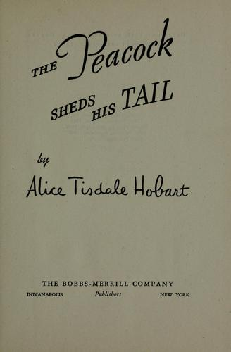 The peacock sheds his tail by Hobart, Alice Tisdale