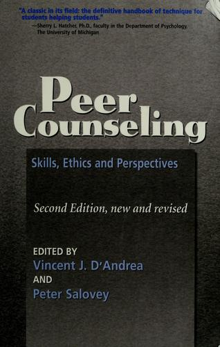 Peer counseling by edited by Vincent J. D'Andrea and Peter Salovey.
