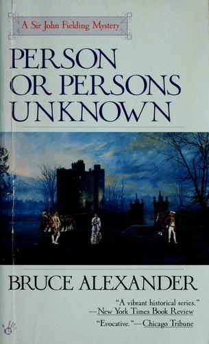 Person or Persons Unknown (Sir John Fielding #4) by Bruce Alexander