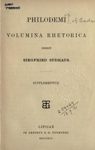 Philodemi Volumina rhetorica edidit dr. Siegfried Sudhaus. by Philodemus of Gadara