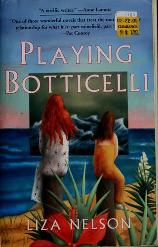 Playing Botticelli by Liza Nelson