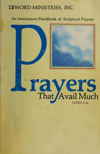 Prayers that avail much by by Word Ministries, Inc.