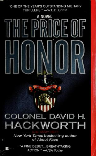 The price of honor by David H. Hackworth