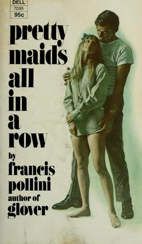 Pretty maids all in a row. by Francis Pollini