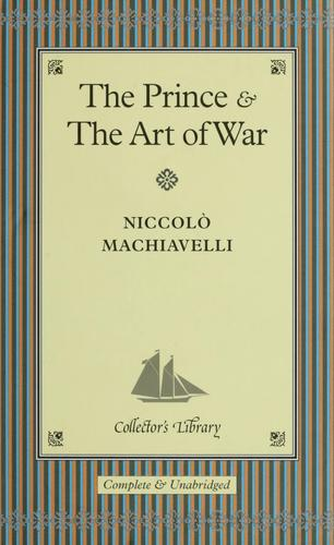 The Prince ; and, The art of war by Niccolò Machiavelli
