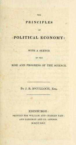The principles ofpolitical economy by J. R McCulloch