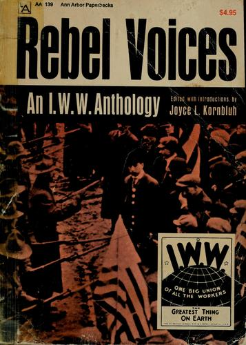 Rebel voices by Joyce L. Kornbluh