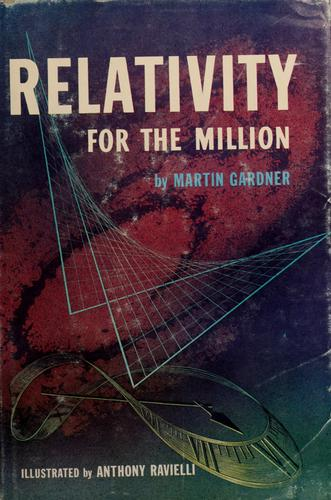 Relativity for the million by Martin Gardner